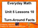 Everyday Math 1st Grade 5.10 Turn Around Facts
