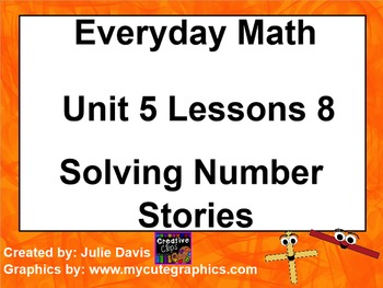 Everyday Math 1st Grade 5.8 Solving Number Stories