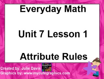 Everyday Math 1st Grade 7.1 Attribute Rules