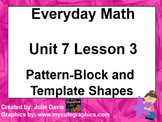 Everyday Math 1st Grade 7.3 Pattern Block and Template Shapes