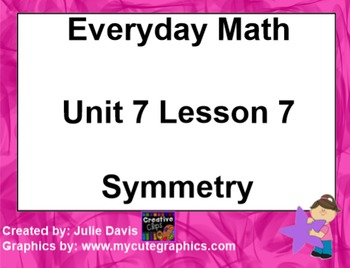 Everyday Math 1st Grade 7.7 Symmetry