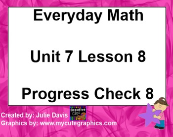 Everyday Math 1st Grade 7.8 Progress Check 7