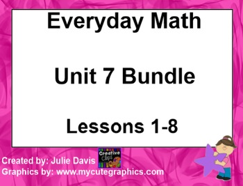 Everyday Math 1st Grade Unit 7 Bundle