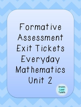 Everyday Math 2nd Grade Unit 2 Exit Tickets