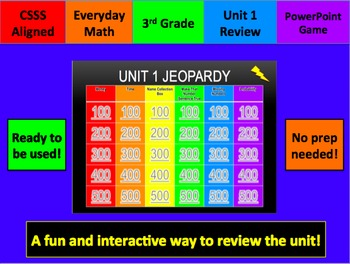 Everyday Math Unit 1 Jeopardy Review Grade 3