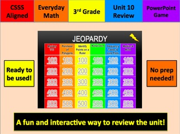 Everyday Math 3 Unit 10 Jeopardy Review Grade 3