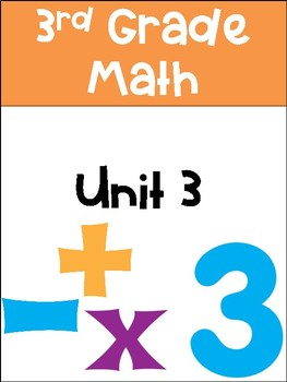 Everyday Math 3rd Grade Unit 3 Exit Tickets