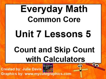 Everyday Math 4 Common Core Edition 7.5 Count & Skip Count