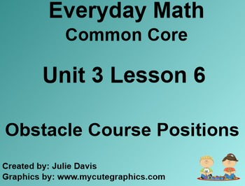 Everyday Math 4 Common Core Edition Kindergarten 3.6 Obstacle Course Positions