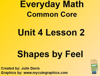 Everyday Math 4 Common Core Edition Kindergarten 4.2 Shapes by Feel