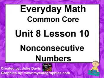 Everyday Math 4 EDM4 Common Core Edition 8.10 Nonconsecuti