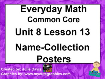 Everyday Math 4 EDM4 Common Core Edition 8.13 Name Collect