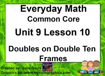 Everyday Math 4 EDM4 Common Core Edition 9.10 Doubles on Double Ten Frames