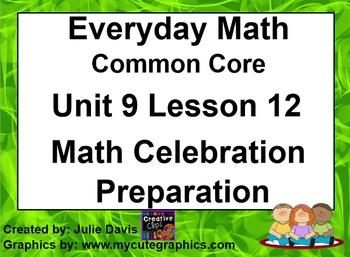 Everyday Math 4 EDM4 Common Core Edition 9.12 Math Celebration Preparation