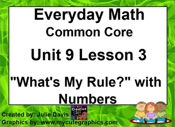 Everyday Math 4 EDM4 Common Core Edition 9.3 What's My Rul