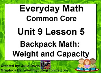 Everyday Math 4 EDM4 Common Core Edition 9.5 Backpack Math Weight and Capacity