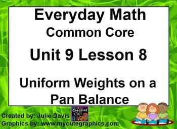 Everyday Math 4 EDM4 Common Core Edition 9.8 Uniform Weigh