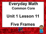 Everyday Math 4 EDM4 Common Core Edition Kindergarten 1.11 Five Frames