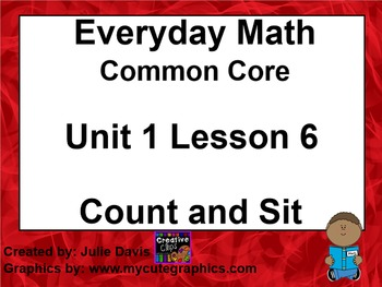Everyday Math 4 EDM4 Common Core Edition Kindergarten 1.6 Count and Sit