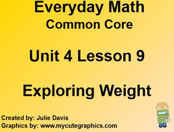 Everyday Math 4 EDM4 Common Core Edition Kindergarten 4.9 Exploring Weight