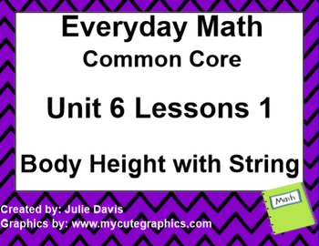 Everyday Math 4 EDM4 Common Core Edition Kindergarten 6.1 Body Heights w/ String