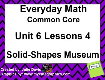 Everyday Math 4 EDM4 Common Core Edition Kindergarten 6.4 Solid-Shapes Museum