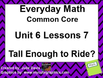 Everyday Math 4 EDM4 Common Core Edition Kindergarten 6.7 Tall Enough to Ride?