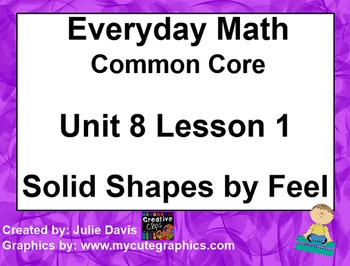 Everyday Math 4 EDM4 Common Core Edition Kindergarten 8.1 Solid Shapes by Feel