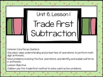 Everyday Math 4, Grade 3, Unit 6, Lesson 1: Trade-First Su