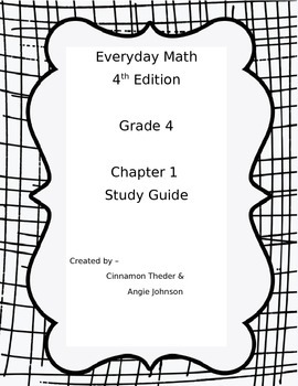 Everyday Math 4 Grade 4 Ch 1 Study Guide