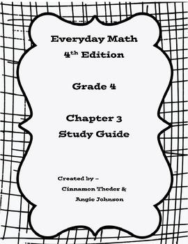 Everyday Math 4 Grade 4 Ch 3 Study Guide