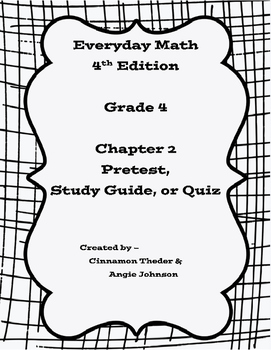 Everyday Math 4, Grade 4, Chapter 2 BUNDLE