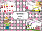 Everyday Math 4 Kindergarten Section 5 Lessons 5.1-5.7