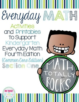 Everyday Math 4 Section One {Kindergarten} EDM4 Common Core Edition