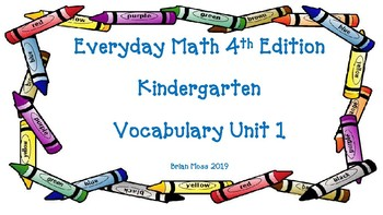 Everyday Math 4th Edition Kindergarten Vocabulary Bundle Units 1-9