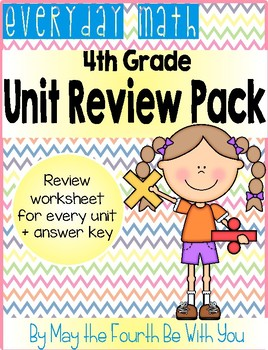 Everyday Math 4th Grade Unit Review Pack