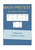 Everyday Math 5th Grade Unit 3 Pretest