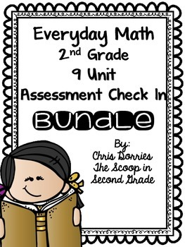 Everyday Math All 9 Units Assessment Check In for 2nd Grade