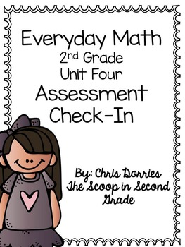 Everyday Math Assessment Check In Unit Four for 2nd Grade