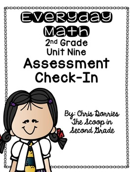 Everyday Math Assessment Check In Unit Nine for 2nd Grade