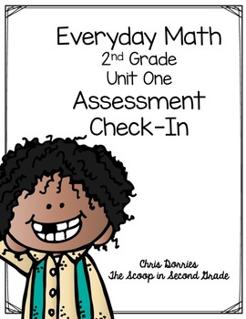 Everyday Math Assessment Check In Unit One for 2nd Grade