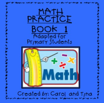 Math Practice Book-1:  Adapted for Primary Learners
