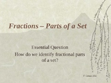 Everyday Math Chapter 7 Day 1 Fraction Parts of a whole (4th Grade)