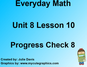 Everyday Math EDM 1st Grade 8.10 Progress Check 8