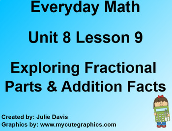 Everyday Math EDM 1st Grade 8.9 Exploring Fractional Parts and Addition Facts