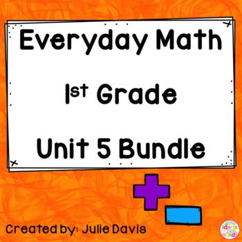 Everyday Math EDM 1st Grade Unit 5 BUNDLE