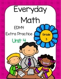 Everyday Math (EDM4) Grade 3 Unit 4 Practice Pages