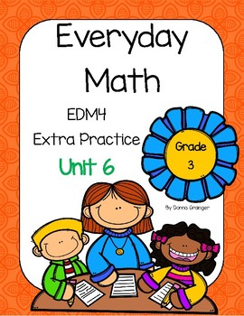 Everyday Math (EDM4) Grade 3 Unit 6 Practice Pages