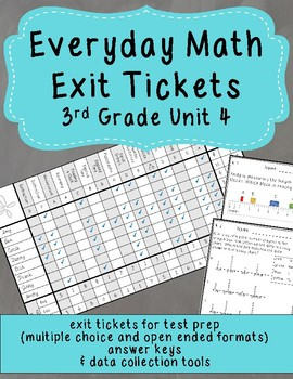 Everyday Math Exit Tickets: Grade 3 Unit 4