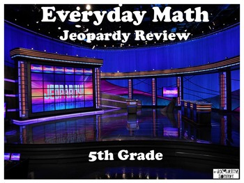 Everyday Math 5th Grade Unit 1 Jeopardy Review Game